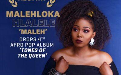 MALEHLOKA HLALELE 'MALEH' DROPS 4TH AFRO POP ALBUM 'TONES OF THE QUEEN'