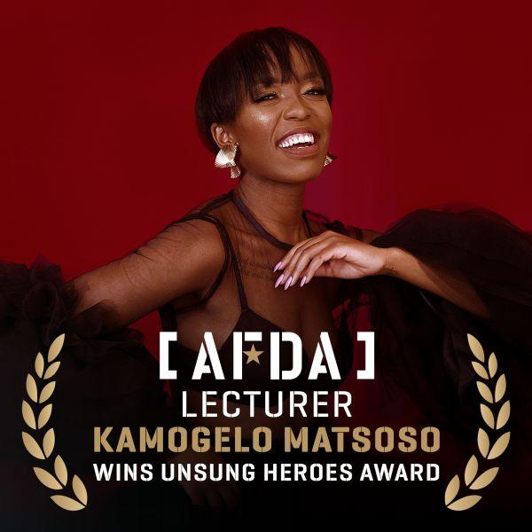 AFDA LECTURER KAMOGELO MATSOSO WINS SUNDAY WORLD UNSUNG HEROES AWARD